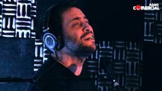 Rádio Comercial | Miguel Araújo e António Zambujo - Porto Sentido (ao vivo)