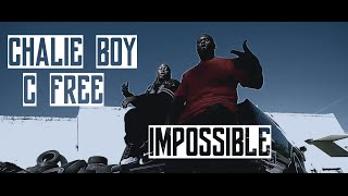 C Free, Chalie Boy - Impossible | Music Video | Jordan Tower Network