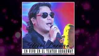 Uriel Lozano - Mientes Al Decir Te Quiero
