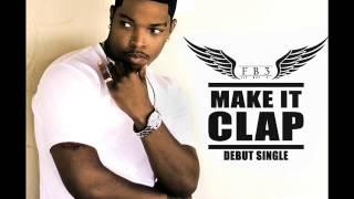 Flybeezy - Make It Clap (FB3)