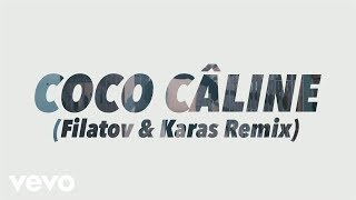 Julien Doré - Coco Câline (Filatov & Karas Remix) [Alternative Video]