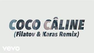 Julien Doré - Coco Câline (Filatov & Karas Remix) [Alternative Video]