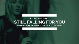 Ellie Goulding - Still Falling For You (Dash Berlin Rework) [Live @ #Ultra2017]