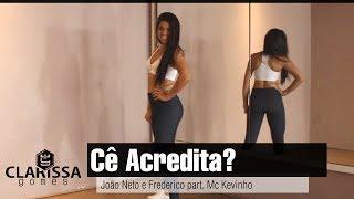 João Neto e Frederico Part. Mc Kevinho -  Cê Acredita? | Coreografia