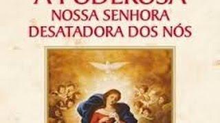 ORAÇÃO DE SÚPLICA A NOSSA SENHORA DESATADORA DOS NÓS  theraio7 todos
