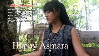 Badai Pasti Berakhir - Happy Asmara