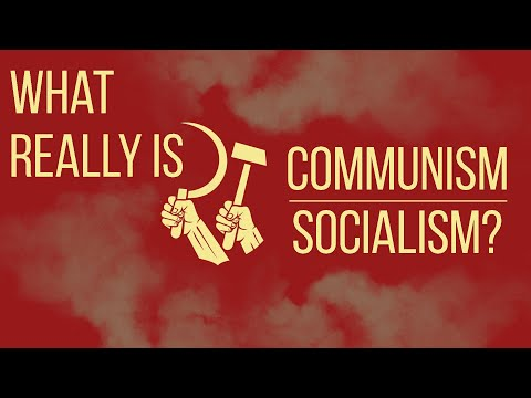 What Really Is Socialism / Communism?