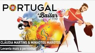 Claúdia Martins & Minhotos Marotos - Levanta mais a perninha