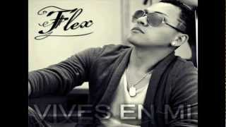 Vives En Mi - Flex (ORIGINAL) ★REGGAETON ROMANTICO 2012★ /LIKE