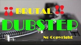 ►Brutal Dubstep  BEST DUBSTEP DROPS◄  NO Copyright