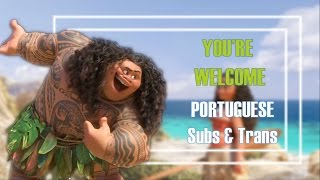 Moana / Vaiana - You're Welcome [European Portuguese] Subs and Trans