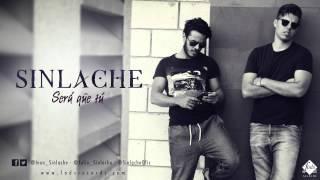 Sinlache - Será que tú (Single Oficial)