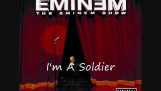 Eminem - I'm A Soldier