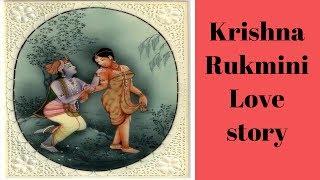 Krishna Rukmini's Love story | How Krishna married Rukmini