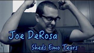 Joe DeRosa Sheds Emo Tears