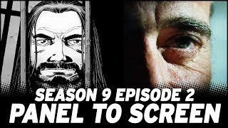 The Walking Dead Season 9 Episode 2 vs The Comics (Panel to Screen)