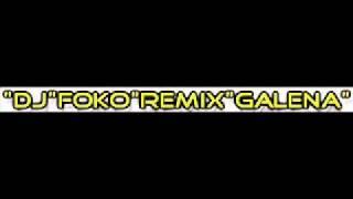 GALENA TIXO MI PAZI FT DJ FOKO wWw.djfoko1.webs.com.wmv