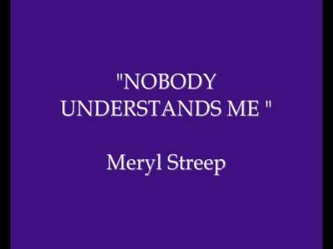 meryl-streep-singing-nobody-understands-me-dana-t