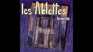 Les Ablettes - Tu verras (1985)