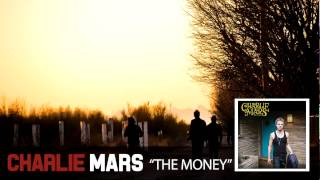 Charlie Mars - The Money