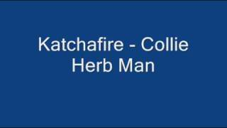 Katchafire - Collie Herb Man