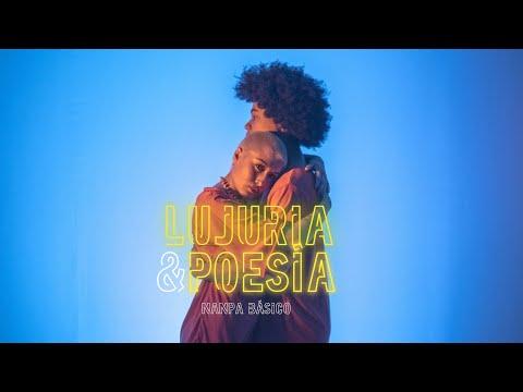 Lujuria Y Poesia de Nanpa Basico Letra y Video