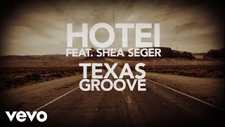 HOTEI featuring Shea Seger - Texas Groove (Lyric Video)