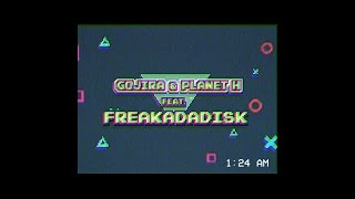 Gojira & Planet H feat. Freakadadisk - Baga Placa (Official Video)