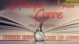 J Rapers - El Tiempo Corre Ft Samndy Flow & Alexis De Delviso (Audio)