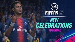 FIFA 19 | New Celebrations Tutorial