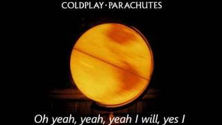 Coldplay - Sparks with lyrics