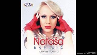 Natasa Barisic - Slutim da ti falim - (Audio 2013)