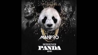 PANDA - M&N PRO REMIX (2016)