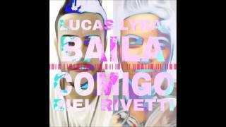 Lucas Lyra - Baila Comigo (feat. Biel Rivetti)