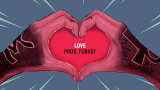 Quebonafide - LOVE (prod. FORXST)