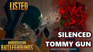 Silenced Tommy Gun | Listed | PlayerUnknown's Battlegrounds Gameplay | #PUBG