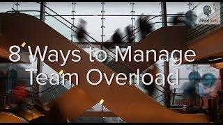 Managing Team Overload