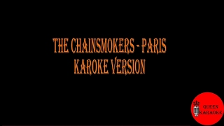The chainsmokers - paris|karaoke version|no vocal