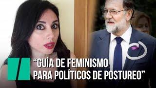 """""""Guía de feminismo para políticos de postureo"""", por Marta Flich"""