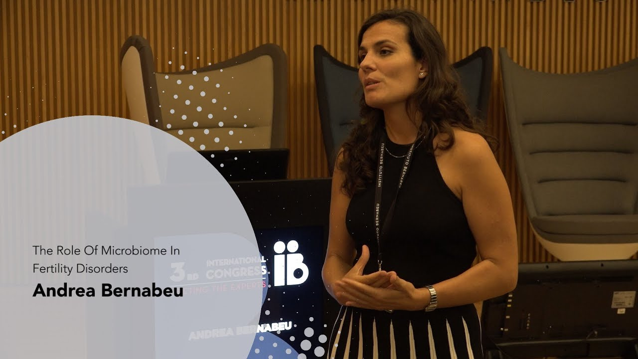 3rd Meeting the Experts: Andrea Bernabeu. The Role Of Microbiome In Fertility Disorders. Instituto Bernabeu
