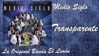 La Original Banda El Limón / Transparente  (Disco Medio Siglo)