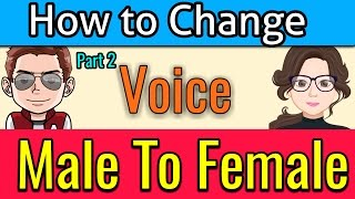 How to Change Voice Male to Female During Chating