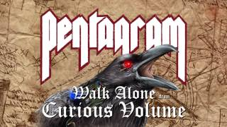 Pentagram - Walk Alone (artwork video) (from Curious Volume)