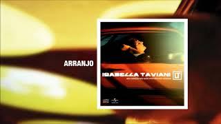 Isabella Taviani - 03 - Arranjo | 2009