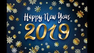 Happy New Year 2019 | Special Whatsapp Status | New Year Wishes | Greetings