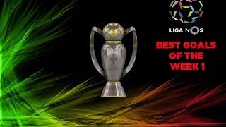Melhores Golos Liga Nos Jornada 1 | Best Goals Portuguese League Week 1 2016/2017