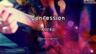 Confession - ASTRO (Instrumental & Lyrics)