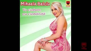 Mihaela Belciu - Mi-ai fermecat inima