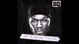50 Cent - Too Rich (The Kanan Tape)