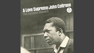 A Love Supreme, Pt. I - Acknowledgement (Vocal Overdub 3)